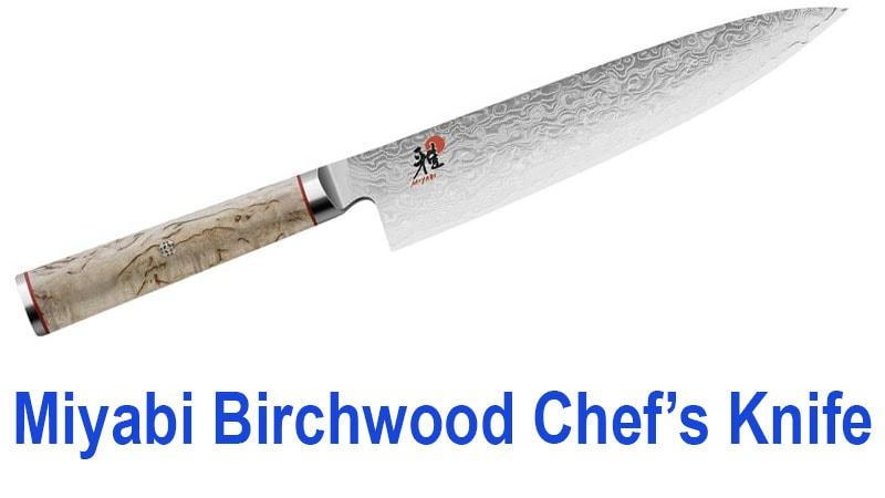 Miyabi Birchwood Chef's Knife
